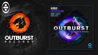 Ikorus - Nine Lives (Original Mix) [Outburst Records]
