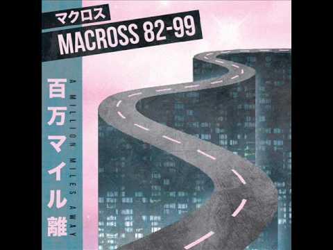 マクロスMACROSS 82-99 - Now And Forever