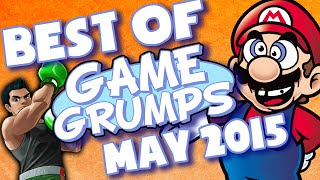BEST OF Game Grumps - May 2015