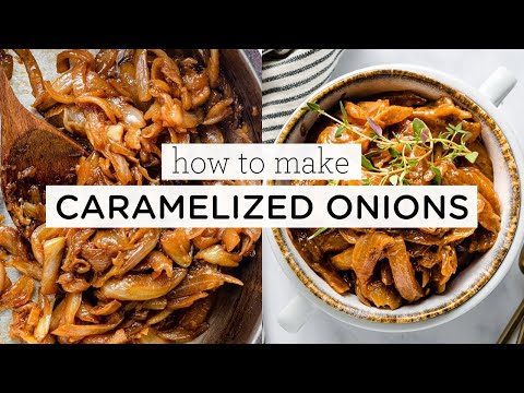 how-to-make-caramelized-onions-how-to-use-them