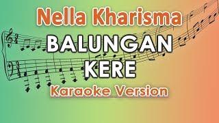 Nella Kharisma - Balungan Kere  Karaoke Lirik Tanpa Vokal  By Regis