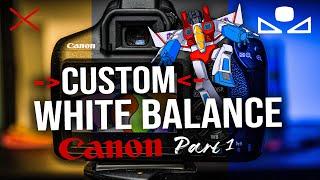 Custom WHITE BALANCE on Canon Rebel Camera | DSLR Photography & Video