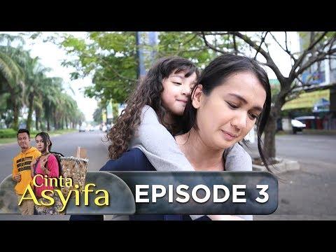 Alhamdulillah, Masih Ada Orang Baik yg Membantu Asyifa  - Cinta Asyifa Eps 3