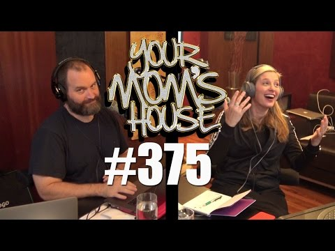 Your Mom's House Podcast - Ep. 375
