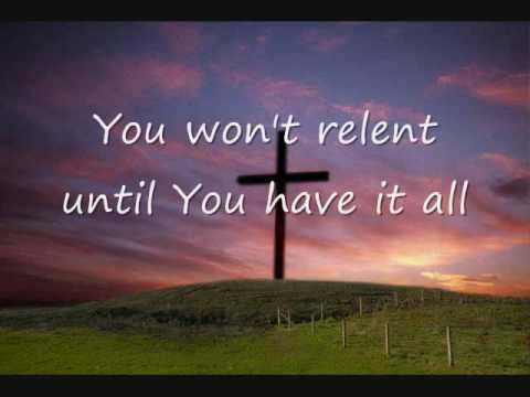 You Won't Relent- Misty Edwards