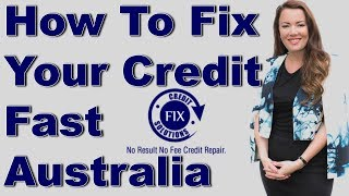 How To Fix Your Credit Score Fast In Sydney Credit Fix Solutions Sydney Australia