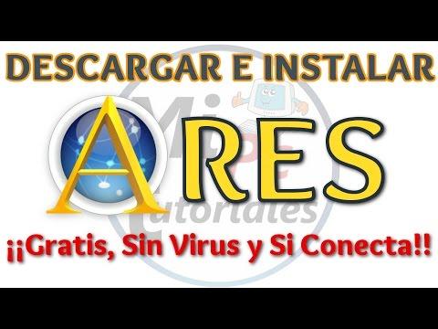 Tutorial Como Descargar e Instalar Ares 2016 Gratis Español Sin Virus | Si conecta 100% garantizado