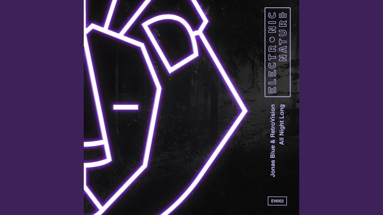 Jonas Blue · RetroVision - All Night Long