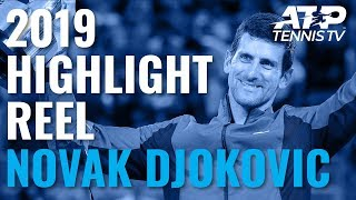NOVAK DJOKOVIC: 2019 ATP Highlight Reel