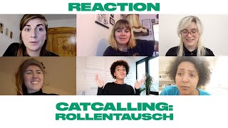 Catcalling: Reactions!