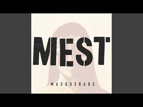 "Mest - New Song ""Masquerade"""