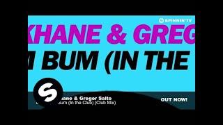 Joshua Khane & Gregor Salto - Bum Bum Bum (In the Club) (Club Mix)