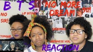 Video BTS - No More Dream (Japanese MV ) REACTION download MP3, 3GP, MP4, WEBM, AVI, FLV Januari 2018
