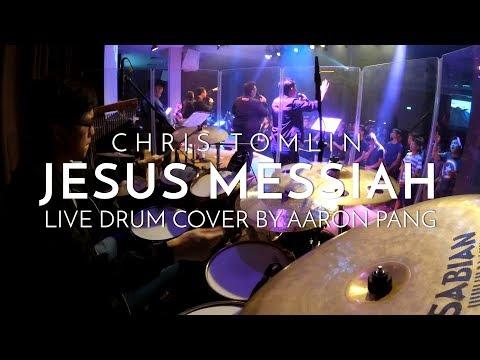 Jesus Messiah | Chris Tomlin | Live Drum...
