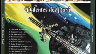 Valentes de Davi-Glorifica Brasil-Samba Gospel-Cd Completo