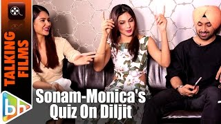 How Well Do Sonam Bajwa-Monica Gill Know Diljit Dosanjh?