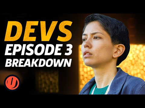 Devs Episode 3 Breakdown