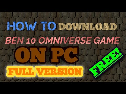 How to  download Ben 10 Omniverse for PC