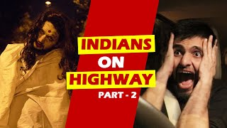 Indians on Highways - 2 | Road Trip | Funcho