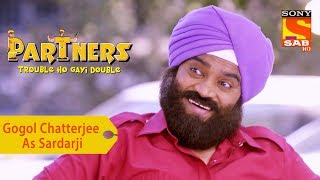 Your Favorite Character | Gogol Chatterjee As Sardarji | Partners Double Ho Gayi Trouble