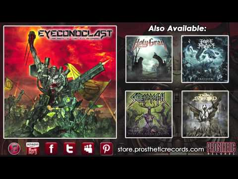 """Eyeconoclast - """"Invoking Carnage (Racing Blind)"""" (Official Track Stream)"""