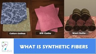 WHAT IS SYNTHETIC FIBERS