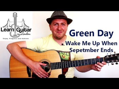 Wake Me Up When September Ends - Acoustic Guitar Tutorial ...