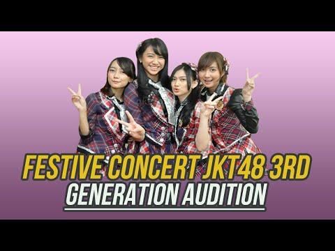 Festive Concert JKT48 3rd Generation Audition
