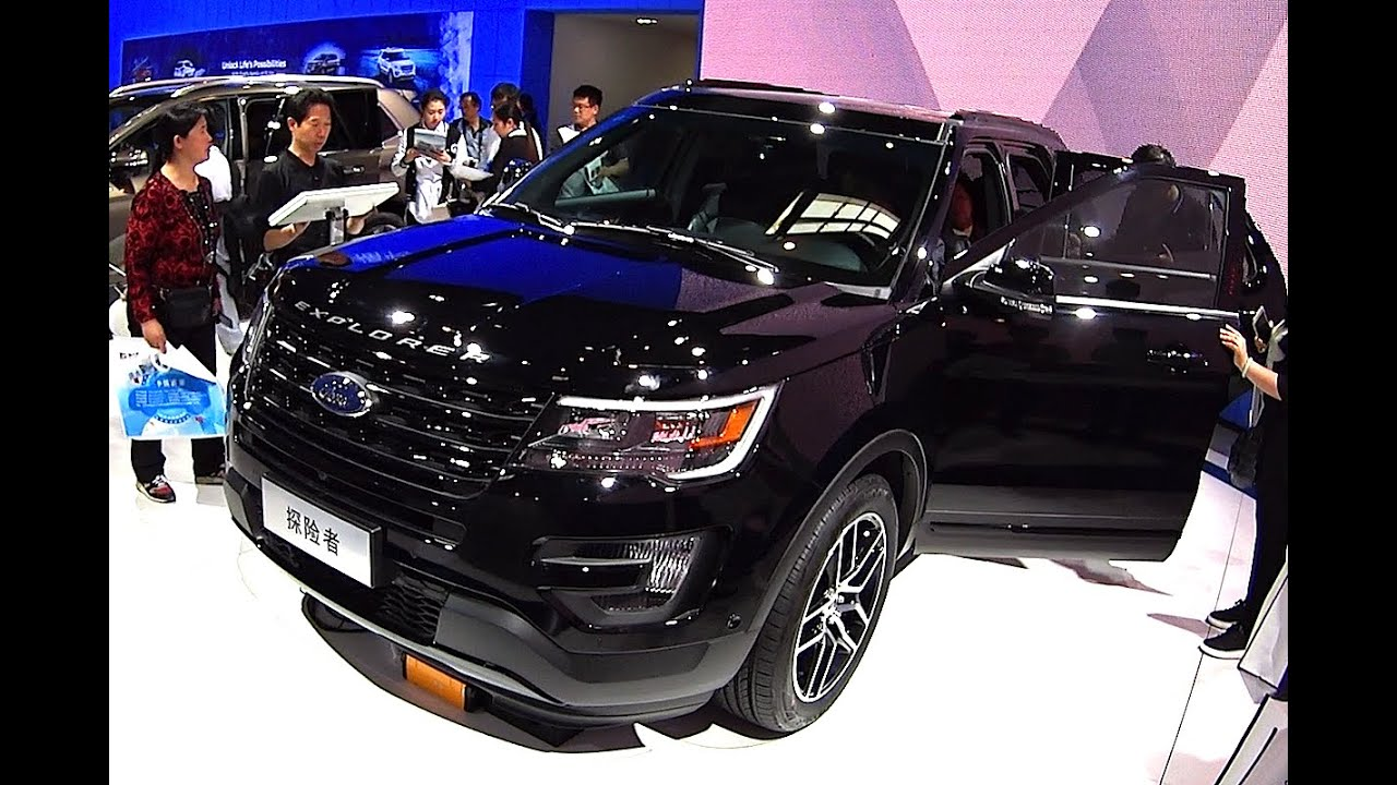 This is 2016, 2020 Ford Explorer made in China, 2016, 2020 ...