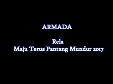 Lirik lagu Armada Band   Rela New Album Maju Terus Pantang Mundur 2017