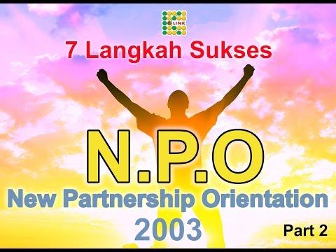 "NPO ""New Partnership Orientation"" 7 Langkah Sukses K-link #part 2"