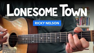 """Guitar lesson for """"Lonesome Town"""" by Ricky Nelson (chords & fingerpicking tabs)"""