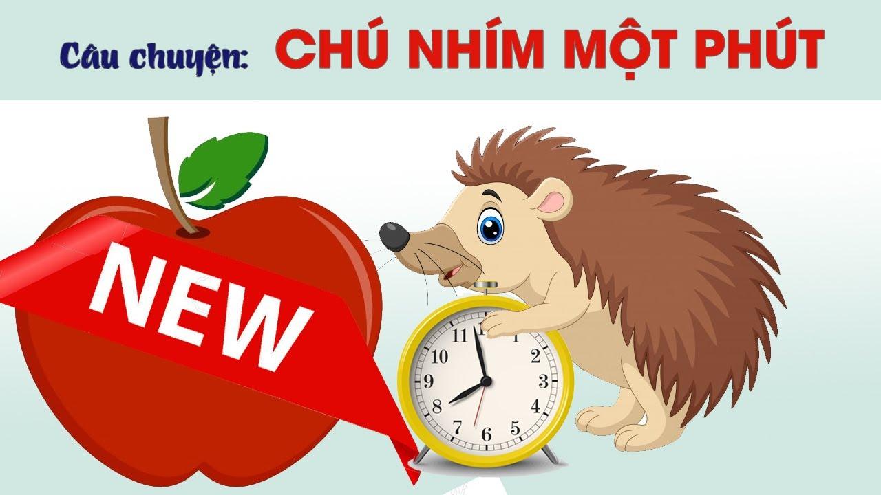 Bài 32: Dạy bé tập đọc tiếng Việt_Chú nhím một phút