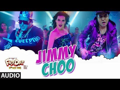 Jimmy Choo Full Audio |  FRYDAY | Govinda | Varun Sharma | Fazilpuria | Natasa Stankovic