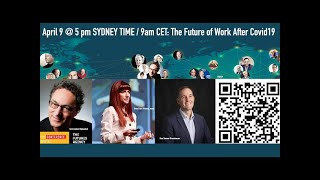 The Future of Work after #COVID19 LIVE Online Conference: Ross Dawson, Shara Evans, Gerd Leonhard