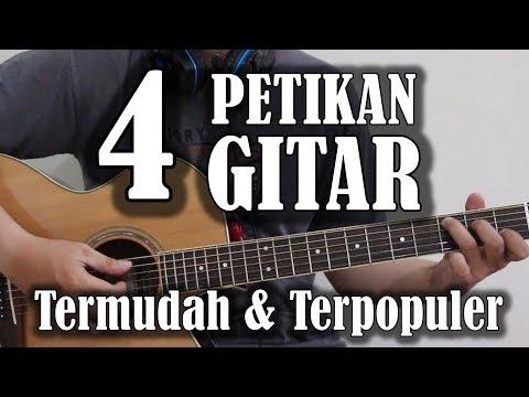 Belajar Gitar - 4 Petikan Gitar Termudah & Terpopuler