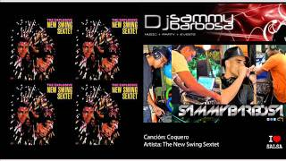 Coquero - New Swing Sextet / Dj Sammy Barbosa