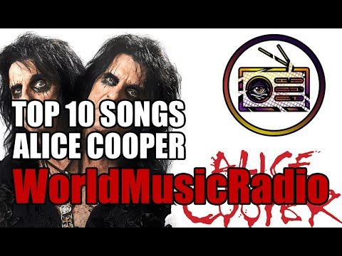 ALICE COOPER  TOP 10 SONGS