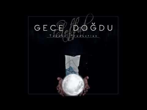 Seff - Gece Doğdu(Prod. By SENG)