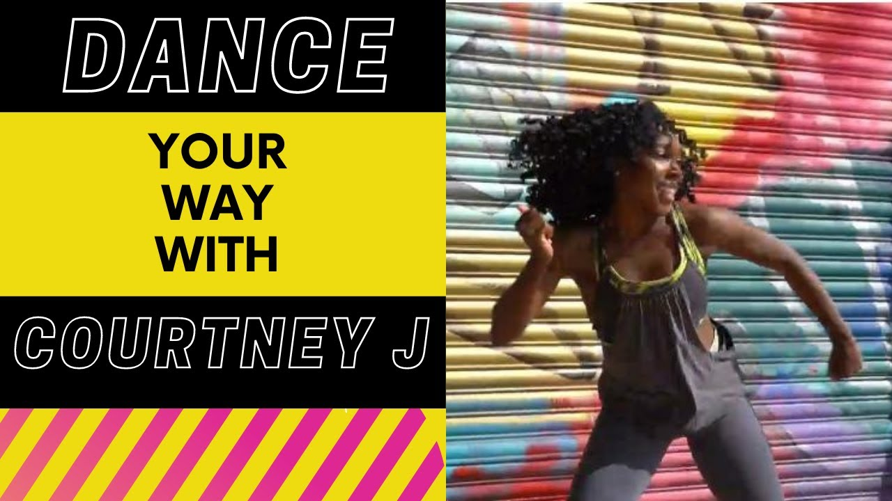 Dance your way with Courtney J