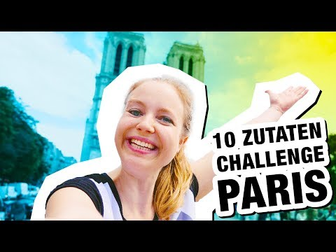 10 Zutaten Challenge in PARIS! mit Alex French Guy Cooking