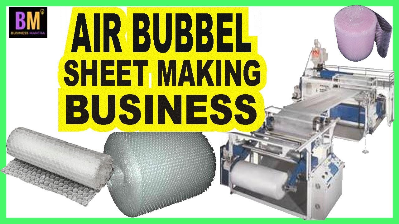 air bubble sheet making business in hindi business mantra youtube