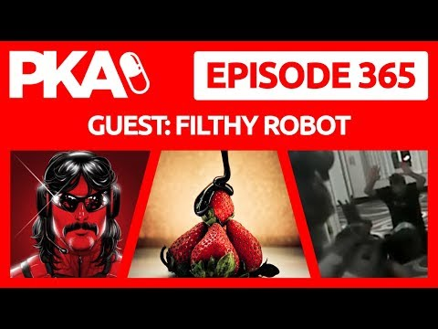 PKA 365 w/Filthy - Dr.  Disrespect Cheats on Wife, Chocolate Buttholes, , Taylor's PE Antics