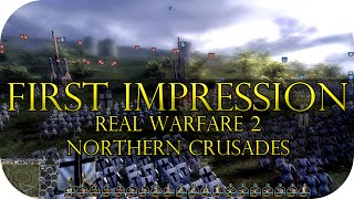 Real Warfare 2: Northern Crusades | First Impressions