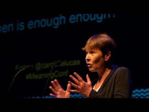 Caroline Lucas l When is enough enough? | Meaning 2012