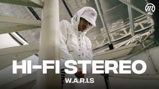 W.A.R.I.S - HI FI STEREO (Official Music Video)