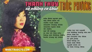Thanh Thúy Với Những Tình Khúc Trúc Phương (Thu âm trước 1975)
