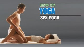 How To Do Yoga For Better Sex Life(This Yoga Video shows beneficial effects on sex life. Most of the people face problems like diminishing of sex drive and for which yoga is the best way to ..., 2014-09-13T04:30:01.000Z)