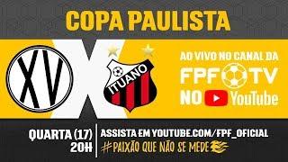 XV de Piracicaba 1 x 0 Ituano - Copa Paulista 2018