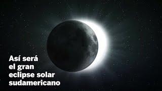 Así será el gran eclipse sudamericano